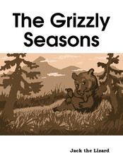 The Grizzly Seasons